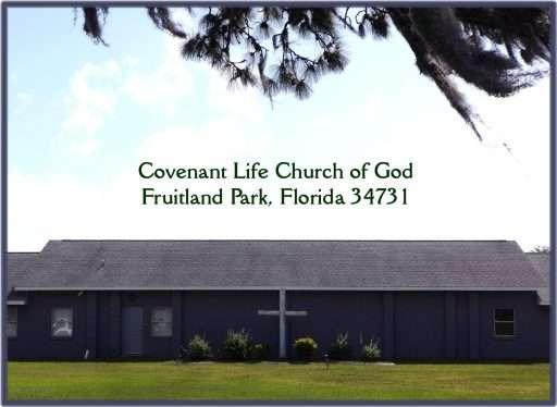 Covenant Life Church of God, Fruitland Park, Florida